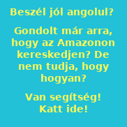 Kezdjél Amazon üzletet most!
